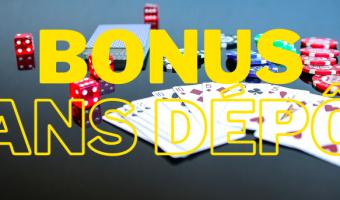 Casino bonus sans depot : Les meilleurs bonus sans dépôt du moment